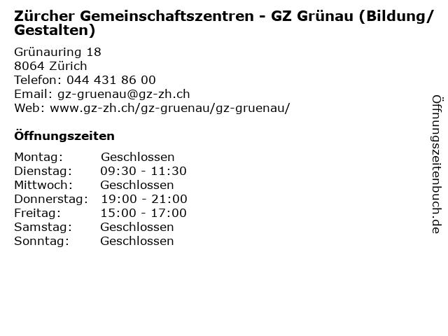 Zürcher Gemeinschaftszentren - GZ Grünau (Bildung/Gestalten) in Zürich: Adresse und Öffnungszeiten