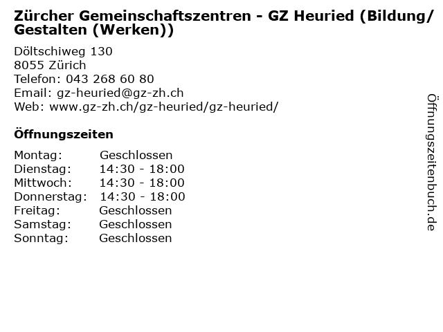 Zürcher Gemeinschaftszentren - GZ Heuried (Bildung/Gestalten (Werken)) in Zürich: Adresse und Öffnungszeiten