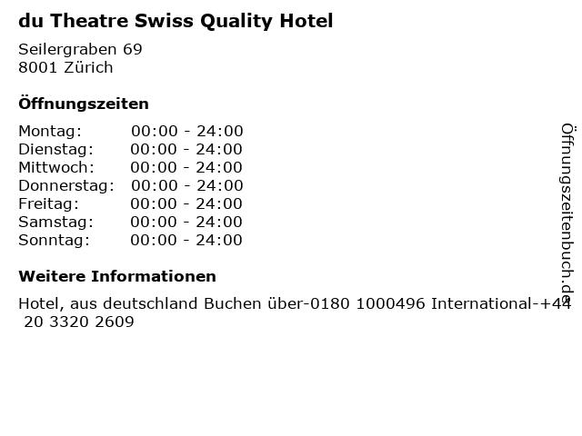 du Theatre Swiss Quality Hotel in Zürich: Adresse und Öffnungszeiten