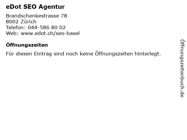 eDot SEO Agentur in Zürich: Adresse und Öffnungszeiten