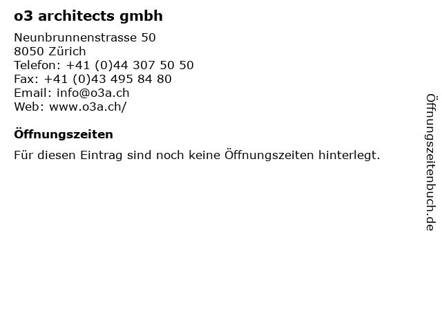 o3 architects gmbh in Zürich: Adresse und Öffnungszeiten