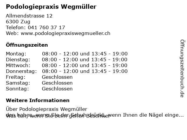 Podologiepraxis Wegmüller in Zug: Adresse und Öffnungszeiten