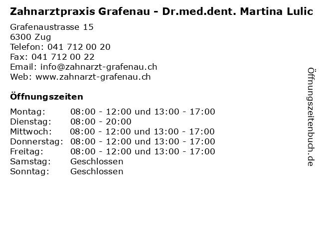 Zahnarztpraxis Grafenau - Dr.med.dent. Martina Lulic in Zug: Adresse und Öffnungszeiten