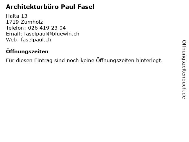 Architekturbüro Paul Fasel in Zumholz: Adresse und Öffnungszeiten