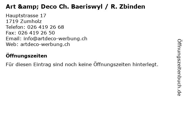 Art & Deco Ch. Baeriswyl / R. Zbinden in Zumholz: Adresse und Öffnungszeiten