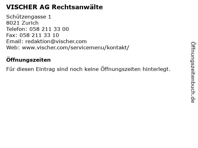 VISCHER AG Rechtsanwälte in Zurich: Adresse und Öffnungszeiten