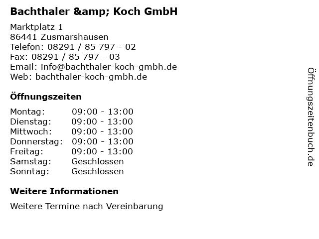 Bachthaler & Koch GmbH in Zusmarshausen: Adresse und Öffnungszeiten