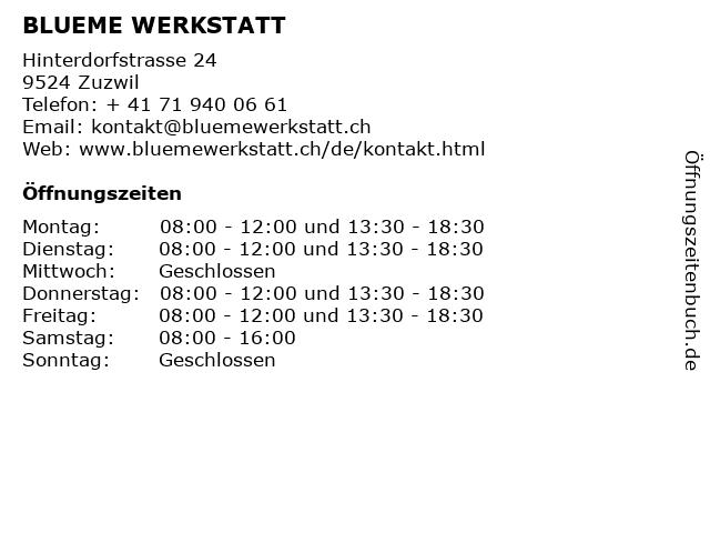 BLUEME WERKSTATT in Zuzwil: Adresse und Öffnungszeiten