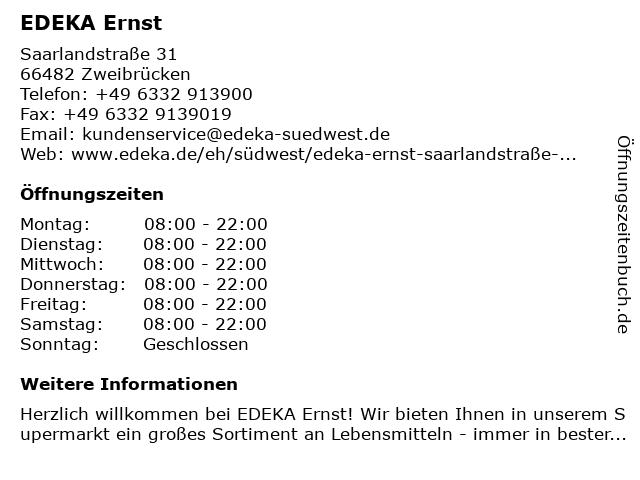 EDEKA Ernst in Zweibrücken: Adresse und Öffnungszeiten