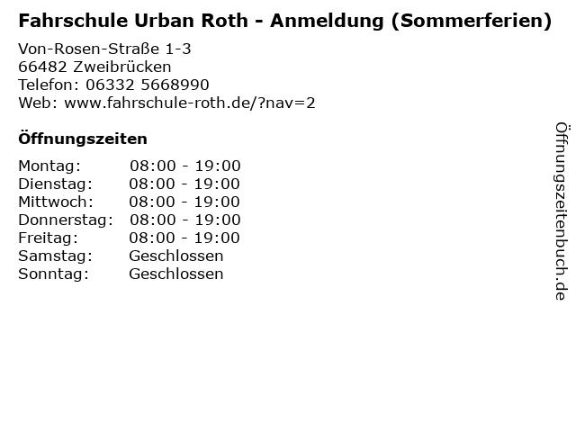 Fahrschule Urban Roth - Anmeldung (Sommerferien) in Zweibrücken: Adresse und Öffnungszeiten