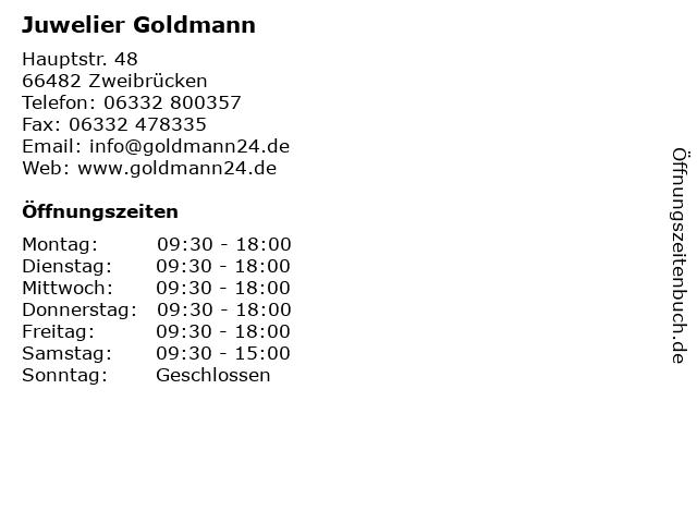 Juwelier Goldmann in Zweibrücken: Adresse und Öffnungszeiten