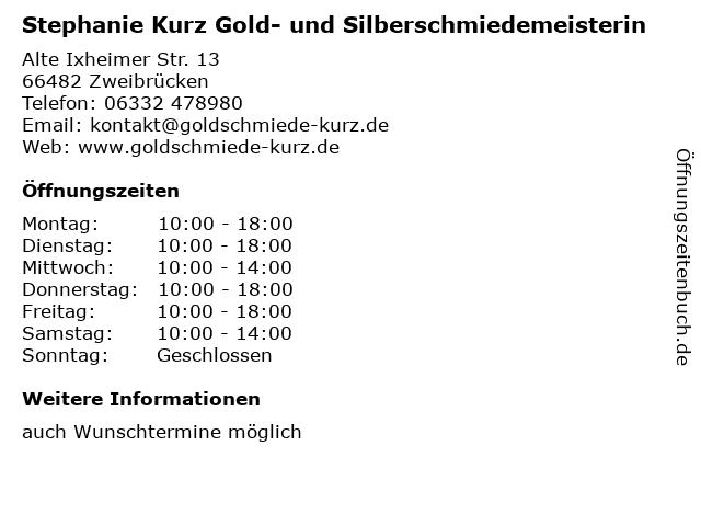 Stephanie Kurz Gold- und Silberschmiedemeisterin in Zweibrücken: Adresse und Öffnungszeiten
