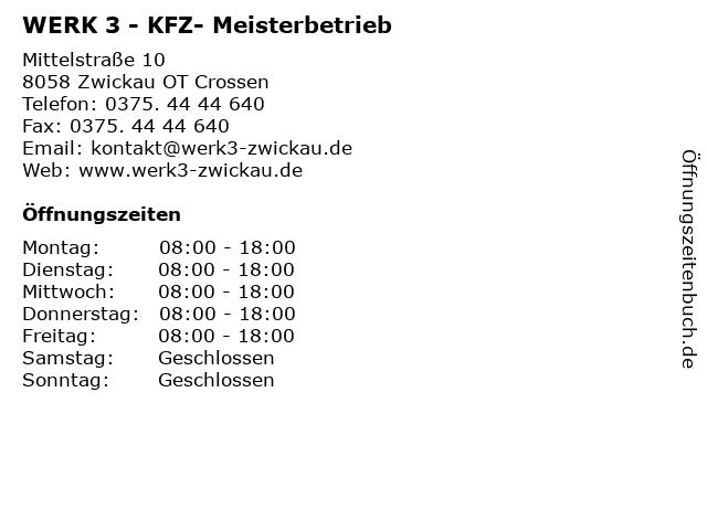 WERK 3 - KFZ- Meisterbetrieb in Zwickau OT Crossen: Adresse und Öffnungszeiten