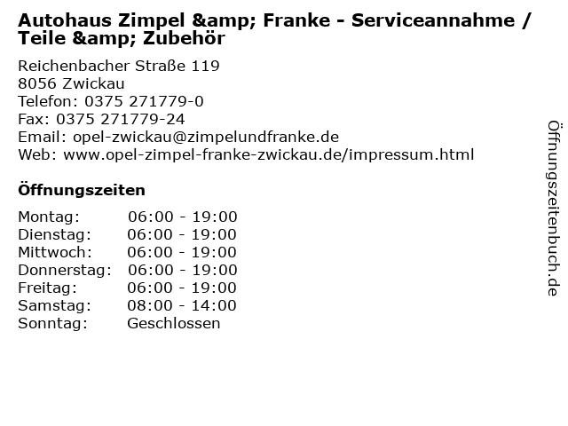 Autohaus Zimpel & Franke - Serviceannahme / Teile & Zubehör in Zwickau: Adresse und Öffnungszeiten