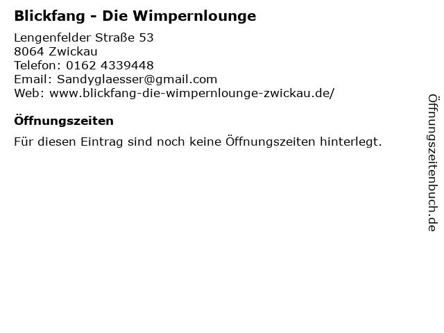 Blickfang - Die Wimpernlounge in Zwickau: Adresse und Öffnungszeiten