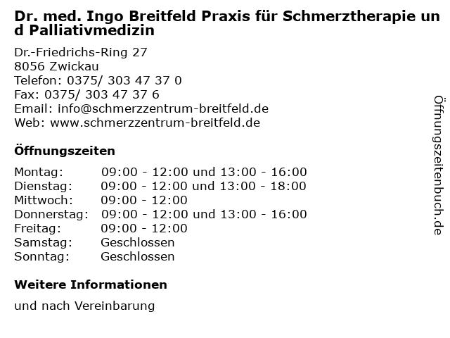 Dr. med. Ingo Breitfeld Praxis für Schmerztherapie und Palliativmedizin in Zwickau: Adresse und Öffnungszeiten