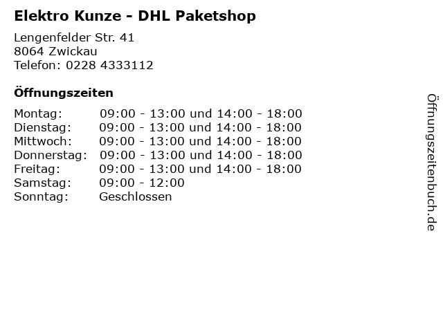 Elektro Kunze - DHL Paketshop in Zwickau: Adresse und Öffnungszeiten