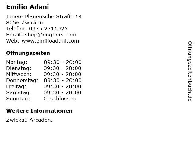 Emilio Adani in Zwickau: Adresse und Öffnungszeiten