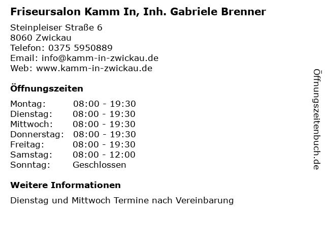 Friseursalon Kamm In, Inh. Gabriele Brenner in Zwickau: Adresse und Öffnungszeiten