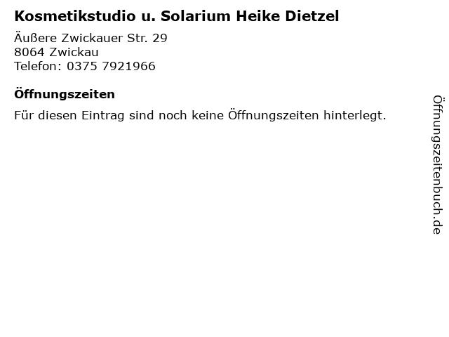 Kosmetikstudio u. Solarium Heike Dietzel in Zwickau: Adresse und Öffnungszeiten