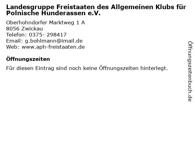 Landesgruppe Freistaaten des Allgemeinen Klubs für Polnische Hunderassen e.V. in Zwickau: Adresse und Öffnungszeiten