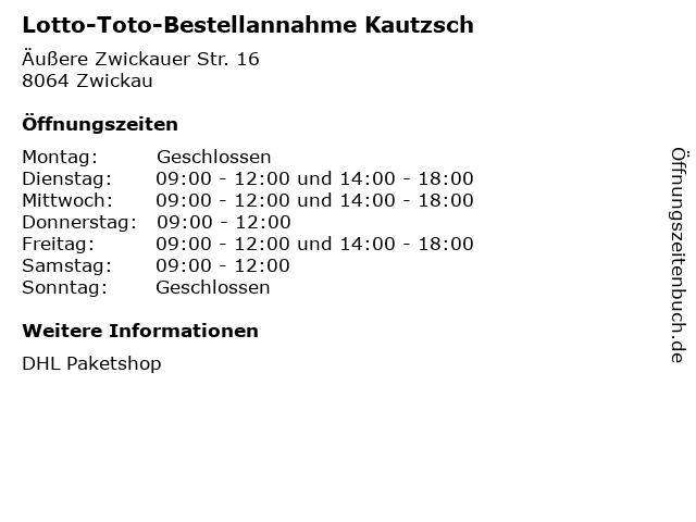 Lotto-Toto-Bestellannahme Kautzsch in Zwickau: Adresse und Öffnungszeiten