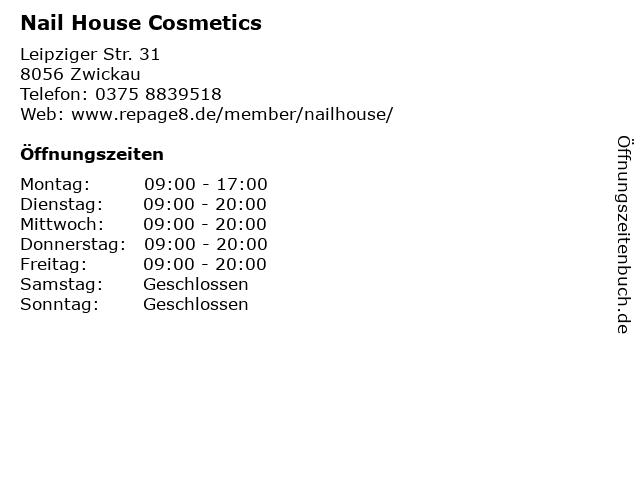 Nail House Cosmetics in Zwickau: Adresse und Öffnungszeiten