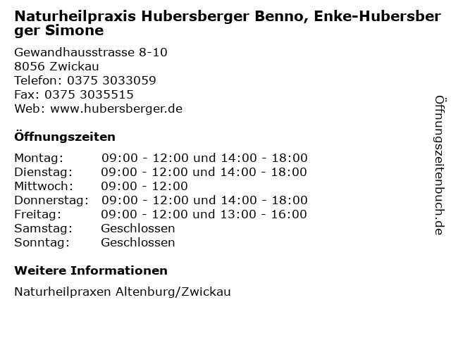 Naturheilpraxis Hubersberger Benno, Enke-Hubersberger Simone in Zwickau: Adresse und Öffnungszeiten