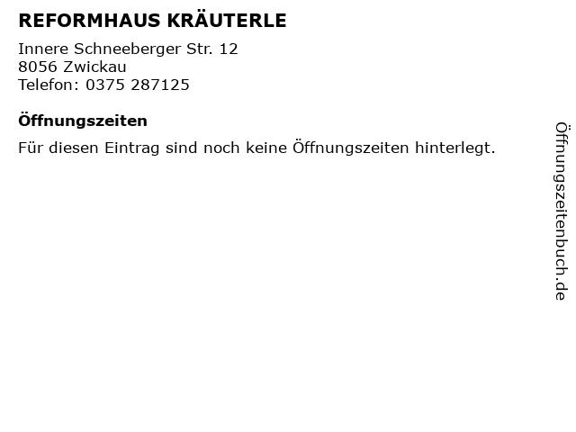REFORMHAUS KRÄUTERLE in Zwickau: Adresse und Öffnungszeiten