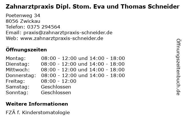 Zahnarztpraxis Dipl. Stom. Eva und Thomas Schneider in Zwickau: Adresse und Öffnungszeiten