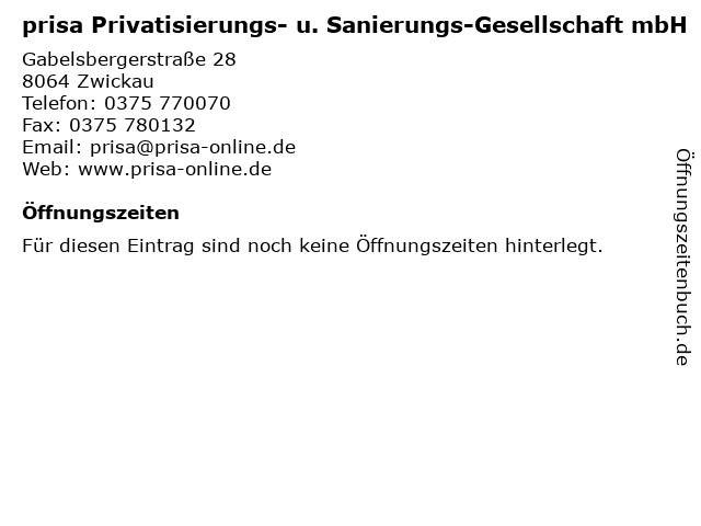 prisa Privatisierungs- u. Sanierungs-Gesellschaft mbH in Zwickau: Adresse und Öffnungszeiten