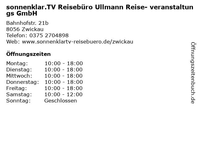 sonnenklar.TV Reisebüro Ullmann Reise- veranstaltungs GmbH in Zwickau: Adresse und Öffnungszeiten