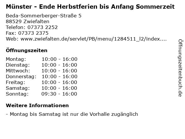 Münster - Ende Herbstferien bis Anfang Sommerzeit in Zwiefalten: Adresse und Öffnungszeiten