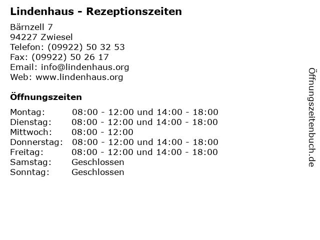 Lindenhaus - Rezeptionszeiten in Zwiesel: Adresse und Öffnungszeiten