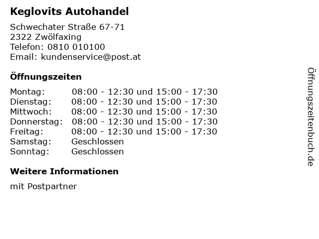Keglovits Autohandel in Zwölfaxing: Adresse und Öffnungszeiten