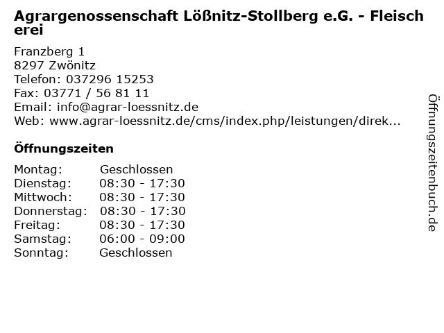 Agrargenossenschaft Lößnitz-Stollberg e.G. - Fleischerei in Zwönitz: Adresse und Öffnungszeiten