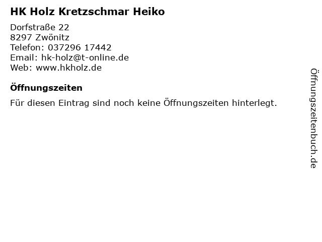 HK Holz Kretzschmar Heiko in Zwönitz: Adresse und Öffnungszeiten