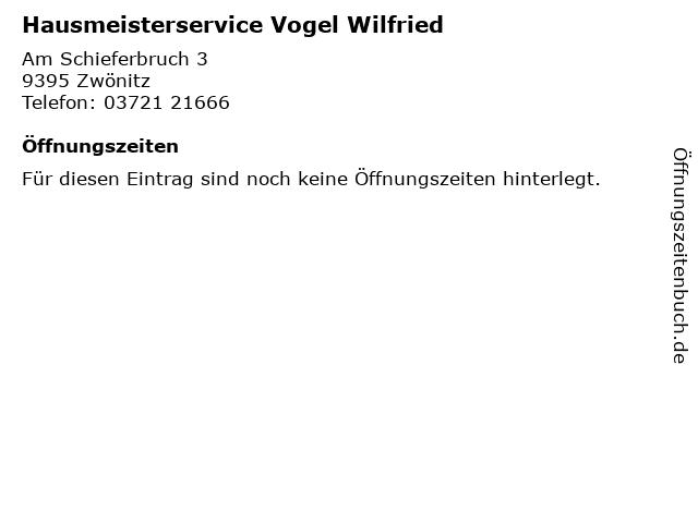 Hausmeisterservice Vogel Wilfried in Zwönitz: Adresse und Öffnungszeiten